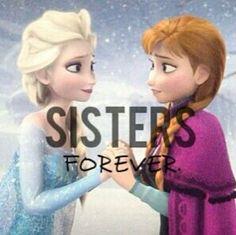 Sisters Forever / Elsa & Anna