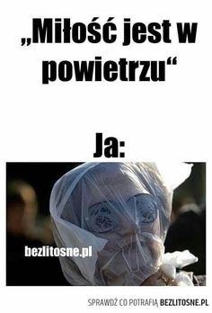 Funny Sms, Wtf Funny, Hilarious, Polish Memes, Life Thoughts, Sarcastic Humor, Reaction Pictures, Best Memes, Funny Photos