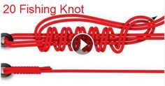 Top 20 Fishing Knot Knowing how to tie a proper and effective fishing knot is essential-Top Videos Fishing