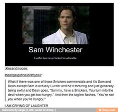 """OMG """"Sammy, have a Snickers. You turn into the devil when you get too hungry."""" I laugh and cry (samifer fanart - Google Search)"""