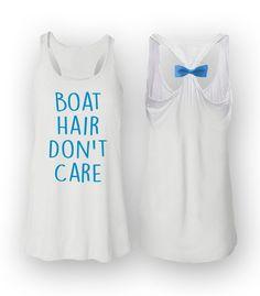 Boat Hair Don't Care — South Shore Shirts - Long Island NY Custom Clothing Company
