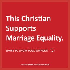 Christian Supports Marriage Equality - Christian LGBT Affirming Resources