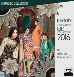 A PRE-HAPPY EID!- KHAADI EID COLLECTION 2016 | My Stitching Service