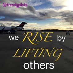 Trendy Pilots: We rise by lifting others.