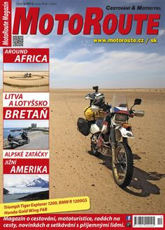 MotoRoute Magazin Nr. 5/2013; 70 CZK   Read online:  https://cs.publero.com/title/motoroute-magazin/5-2013