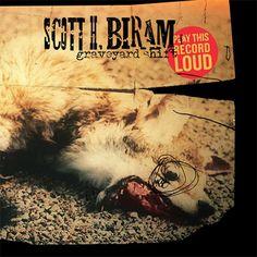 Scott H Biram Graveyard Shift