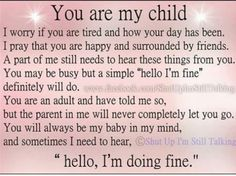 You are my child...