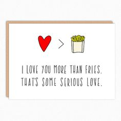Anniversary Card For Boyfriend. Card For Mom Dad. I love you more than fries 175 – Valentinstag