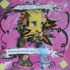 Palace Brothers - Bonnie Prince Billy - There Is No One What Will Take Care Of You on LP