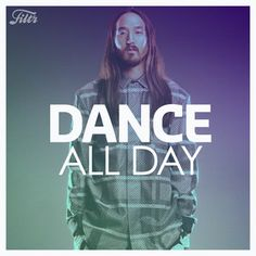 DANCE ALL DAY  #NowPlaying