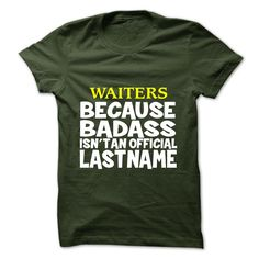 [Top tshirt name tags] WAITERS  Coupon Today  WAITERS  Tshirt Guys Lady Hodie  SHARE and Get Discount Today Order now before we SELL OUT  Camping administrators