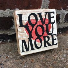 This box sign is made in Nashville, TN out of reclaimed barn wood. The sign measures x It can be hung on a wall or placed on a shelf, mantle or desk. Box Signs, Reclaimed Barn Wood, Love You More, Metal Signs, Mantle, Nashville, Home Goods, Island, Inspiration