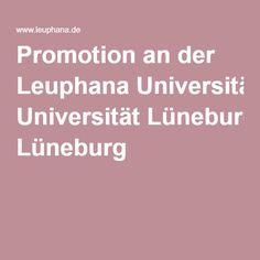 Promotion an der Leuphana Universität Lüneburg