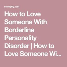 Dating man with borderline personality disorder