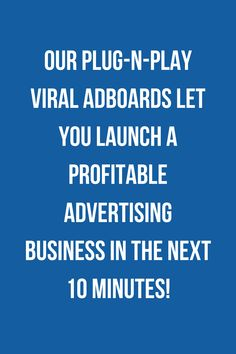Stop Paying For Advertising And Start Selling It! Brand New: Our Plug-n-Play Viral AdBoards Let You Launch A Profitable Advertising Business In The Next 10 Minutes! Open Source, The Next, Plugs, Blogging, Software, Advertising, Product Launch, Let It Be, Business