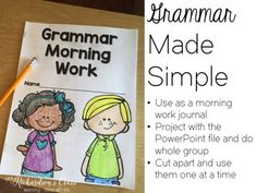 Grammar Made Simple for first graders- use as morning work, warm ups, or use the powerpoint and do them whole group on an interactive whiteboard! Work Journal, Literacy Strategies, School Items, School Stuff, Common Core Ela, 5th Grade Reading, First Year Teachers, Word Sorts, Teaching Language Arts