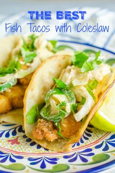 The Rise Of Private Label Brands In The Retail Meals Current Market Fish Tacos With Coleslaw Recipe Fried Fish Tacos Life's Ambrosia Slaw Recipes, Shrimp Recipes, Salmon Recipes, Fish Recipes, Mexican Food Recipes, Mexican Cooking, Keto Recipes, Fish Dishes, Seafood Dishes
