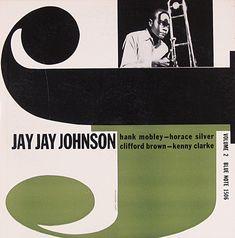 Album Cover design of Blue Note Label, NY. John Hermansader, The Eminent J.J. Johnson, 1955. Reid Miles, Thelonious Monk: Genius of Modern Music, 1956. John Hermansader,The Jazz Messengers at Cafe...