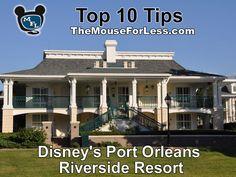 Disney's Port Orleans Riverside Resort Tips #DisneyVacation