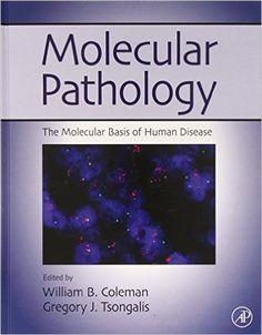 """Molecular pathology : the molecular basis of human disease"" / edited by William B. Coleman, Gregory J. Tsongalis. Burlington, Mass. : Academic Press, cop. 2009. Matèries : Patologia molecular; Biologia molecular; Citogenètica. #nabibbell"