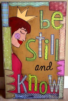 Things With Wings: Be Still and Know