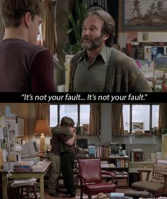 Good Will Hunting: When Sean helps Will realise that none of what has happened is his fault. | 15 Film Moments That Helped People Through Their Depression