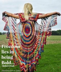 "Live bold...live free...live in empowered, authentic self-hood without the restrictions that are imposed through ""conditioned existence""  and pre-set..mindsets."