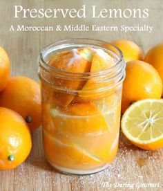 Unlock one of the secrets of Moroccan and Middle Eastern cuisine and discover how preserved lemons transform a dish into something indescribably exquisite! Preserved lemons recipe for Moroccan Middle Eastern cooking Lemon Curd Dessert, Ken Parker, Moroccan Chicken, Preserved Lemons, Good Food, Yummy Food, Middle Eastern Recipes, Lemon Recipes, Fermented Foods