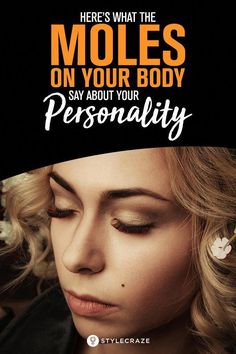 Here's What The Moles On Your Body Say About Your Personality - Care - Skin care , beauty ideas and skin care tips Moles On Face, Skin Moles, Cancerous Moles, Mole Removal, Skin Growths, Unhealthy Diet, Skin Photo, Skin Tag