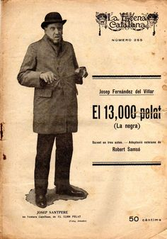 El 13.000 pelat (La negra) - José Fernández del Villar - Adaptació de Robert Samsó -LA ESCENA CATALANA nº 255 - 31.03.1928