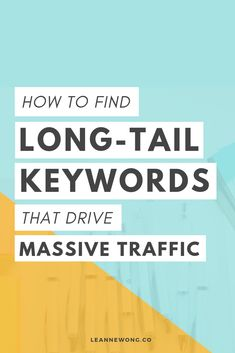 SEO How to Find Long-Tail Keywords that Drive Massive Search Traffic - Trend Great Design 2019 Seo Marketing, Marketing Digital, Content Marketing, Affiliate Marketing, Online Marketing, Marketing Videos, Internet Marketing, Media Marketing, Seo For Beginners