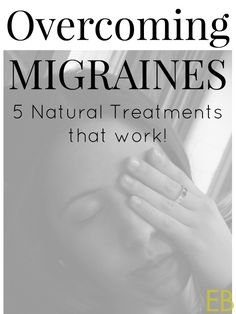 Overcoming Migraines: 5 Natural Treatments That Work! - Eat Beautiful