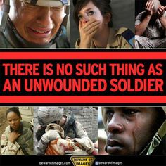 """Jose Narosky: """"In war, there are no unwounded soldiers."""" I think this to be true. Military Life, Military Veterans, Ptsd Military, Military Honors, Military Families, Army Life, Military Force, Military Shirt, Military Personnel"""