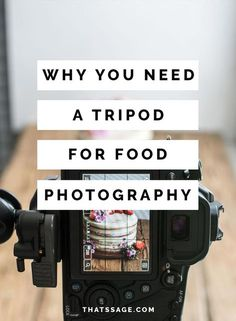 Why do you need a tripod for food photography? So you can create stunning styled photos every single time. #foodphotography #foodstyling #foodblogger