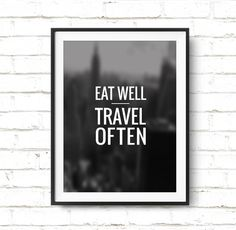 """Typography Quote """"Eat Well Travel Often"""" Printable Art Poster – Inspirational Monochrome Printable Quote Wall Art Print *Digital Download*"""