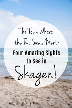 Four Amazing Sights to See in Skagen!, TRAVEL, Skagen, Denmark is known for being the town where the two seas meet, and there are other incredible sights that you can& miss seeing! Skagen, European Destination, European Travel, Europe Travel Guide, Travel Guides, Cool Places To Visit, Places To Travel, Baltic Cruise, Denmark Travel