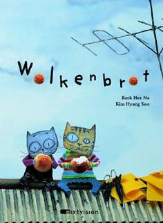 """Poetische Katzenkinder   Gute Kinderbücher gibt es viele, aber """"Wolkenbrot"""" von Baek Hee Na und Kim Hyan Soo ist eine echte Perle."""