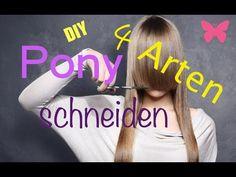 Pony selber schneiden?- 4 verschiedene Arten ohne Friseur - DIY- Anleitung - YouTube