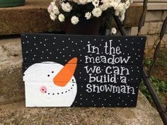In the meadow we can build a snowman.