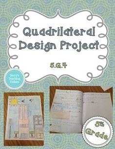 Quadrilateral Design Project - 5th Grade Geometry freee