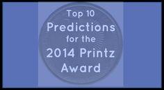 Tara's 10 Predictions for the 2014 Printz Award