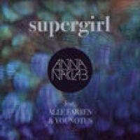 Listen to Supergirl (feat. Alle Farben & Younotus) [Radio Edit] by Anna Naklab on @AppleMusic.