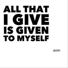 You cannot help anyone without helping yourself...it's a Universal Law!