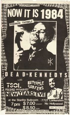 Wow, all of them under one roof. The Dead Kennedys, TSOL, Butthole Surfers, 1984 Music Flyer, Concert Flyer, Tour Posters, Band Posters, Music Posters, Butthole Surfers, Dead Kennedys, Punk Poster, Vintage Concert Posters