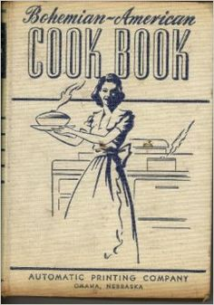 Bohemian American Cook Book by Marie Rosicky.   Czech  Slovak recipes.