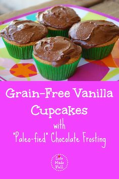 """Need a go-to cupcake recipe for birthdays or other special occasions? These grain-free vanilla cupcakes with """"Paleo-fied"""" chocolate frosting will do the trick!"""