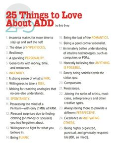 25 things to love about ADD from http://www.additudemag.com/