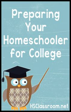 VERY good article on Preparing Your Homeschooler for College