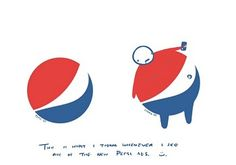 Every time I see the Pepsi logo. think of this use as inspiration to NOT DRINK SODA can't stand Pepsi anyways. Logo Pepsi, Pepsi Ad, Coke, Coca Cola, Web Design, Logo Design, Graphic Design, Design Humor, Funny Design