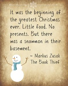 Just about anyone would have thought this was a horrible Christmas. But Liesel didn't think so, she didn't mind that there was no presents or little food. She was just happy to have Max and her family there with her. The author expresses this perfectly in this quote.